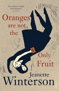 Oranges are not the only fruit by Jaenette Winterson