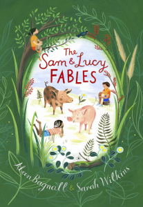 the-sam-lucy-fables-by-alan-bagnall-sarah-wilkins-front-cover