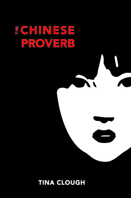 Clough_TheChineseProverb cover.jpg